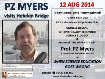 PZ Myers, Live in Hebden Bridge