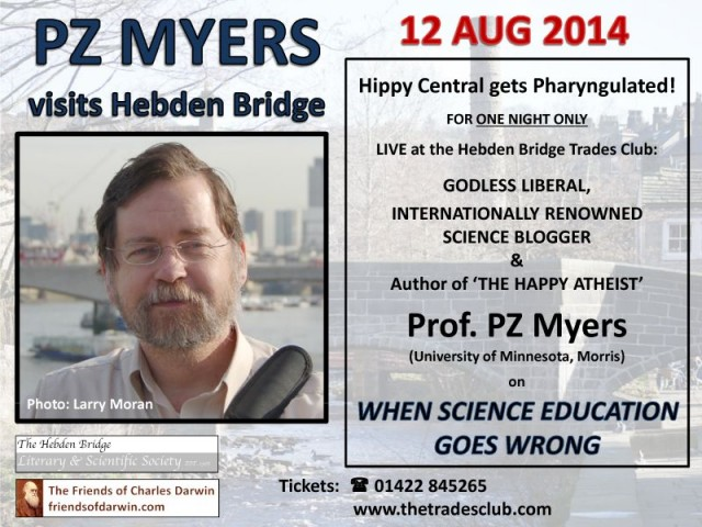 PZ Myers, Live in Hebden Bridge