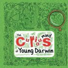 The Curious Mind of Young Darwin
