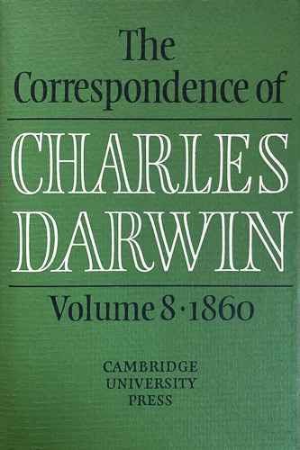 'The Correspondence of Charles Darwin, volume 8, 1860'