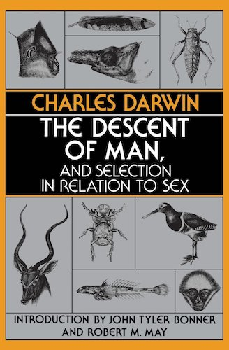 'The Descent of Man, and Selection in Relation to Sex' by Charles Darwin