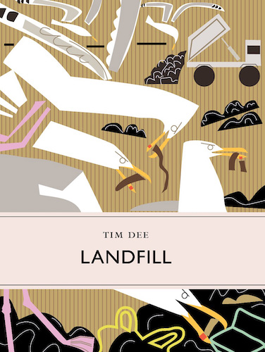 'Landfill' by Tim Dee