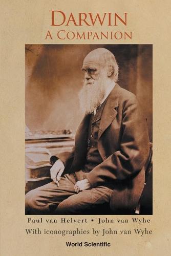 'Darwin: a companion' by Paul van Helvert & John van Wyhe