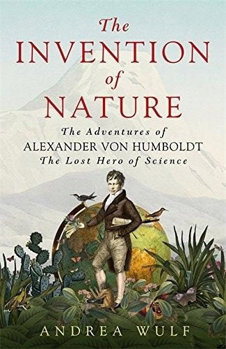 'The Invention of Nature' by Andrea Wulf