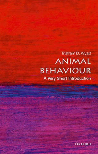 'Animal Behaviour' by Tristram D. Wyatt